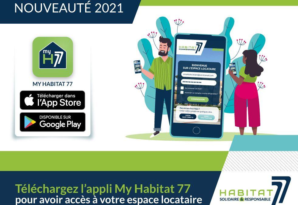 """Téléchargez l'application """"My HABITAT77"""" sur votre smartphone"""